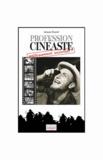 Jacques Dupont - Profession : cinéaste... politiquement incorrect !.