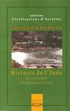 Jacques Dupuis - Histoire de l'Inde.