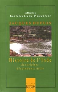 Histoire de l'Inde - Jacques Dupuis |