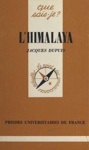 Jacques Dupuis et Paul Angoulvent - L'Himâlaya.