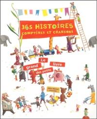 Jacques Duquennoy - 365 histoires, comptines et chansons - Le grand livre des petits.