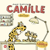 Jacques Duquennoy - Camille docteur - Suivi de Camille a de belles bottes.