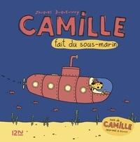 Jacques Duquennoy - Camille  : Camille fait du sous-marin + Camille apprend à écrire.