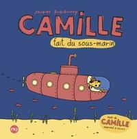 Jacques Duquennoy - Camille fait du sous-marin - Suivi de Camille apprend à écrire.