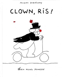 Jacques Duquennoy - Clown, ris !.