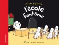 Jacques Duquennoy - L'école fantôme.