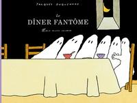 Jacques Duquennoy - Le dîner fantôme.