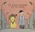 Jacques Duquennoy - Le vieil homme et le lion.