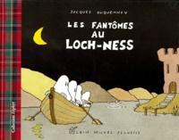 Jacques Duquennoy - Les fantômes au Loch Ness.