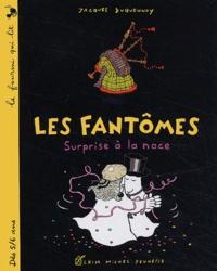 Jacques Duquennoy - Les fantômes, Surprise à la noce.
