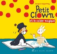 Jacques Duquennoy - Petit clown et le cahier magique.