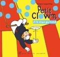Jacques Duquennoy - Petit clown et le cirque gourmand.