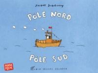 Jacques Duquennoy - Pôle nord, pôle sud.