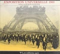 Jacques Duquesne - L'exposition universelle 1900.