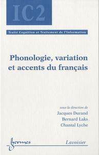 Jacques Durand et Bernard Laks - Phonologie, variation et accents du français.
