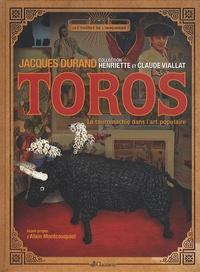 Jacques Durand - Toros - La tauromachie dans l'art populaire.