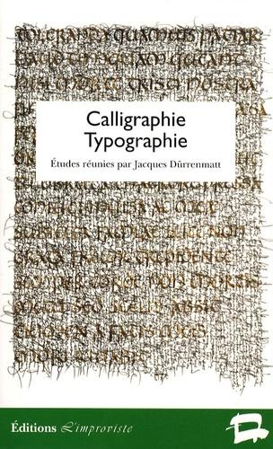 Jacques Dürrenmatt - Calligraphie / Typographie.