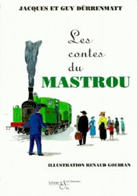 Jacques Dürrenmatt - Les contes du Mastrou.