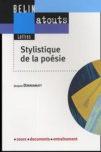 Jacques Dürrenmatt - Stylistique de la poésie.