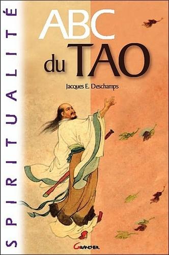 Jacques-E Deschamps - ABC du Tao.