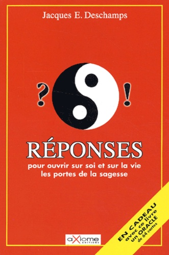 Jacques-E Deschamps - Réponses.