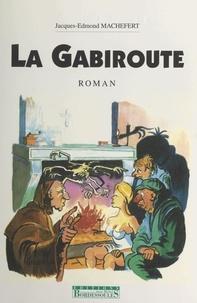 Jacques-Edmond Machefert - La Gabiroute.