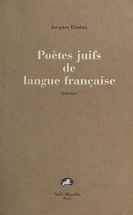 Jacques Eladan et René-Samuel Sirat - Poètes juifs de langue française.