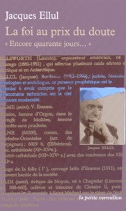"""Jacques Ellul - La foi au prix du doute - """"Encore quarante jours...""""."""