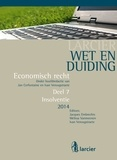 Jacques Embrechts et Melissa Vanmeenen - Wet en Duiding Insolventie.