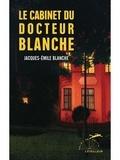 Jacques-Emile Blanche - Le cabinet du docteur Blanche.