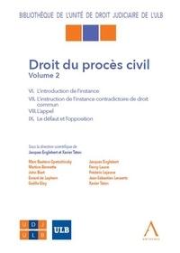 Jacques Englebert et Xavier Taton - Droit du procès civil - Volume 2.