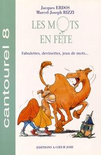 Jacques Erdos et Marcel-Joseph Rizzi - Les mots en fête - Fabulettes, devinettes, jeux de mots....
