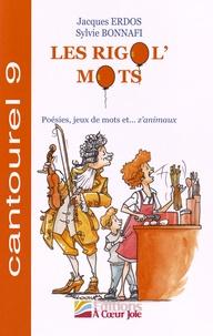 Jacques Erdos et Sylvie Bonnafi - Les Rigol'Mots - Poésies, jeux de mots et... z'animaux.