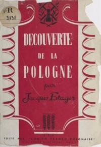 Jacques Estager - Découverte de la Pologne.