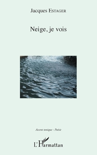 Neige, je vois