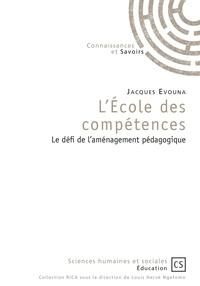 Ebook italiano forum de téléchargement L'Ecole des compétences  - Le défi de l'aménagement pédagogique (Litterature Francaise) 9782753906129