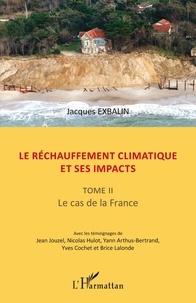Le réchauffement climatique et ses impacts - Tome 2, Le cas de la France.pdf
