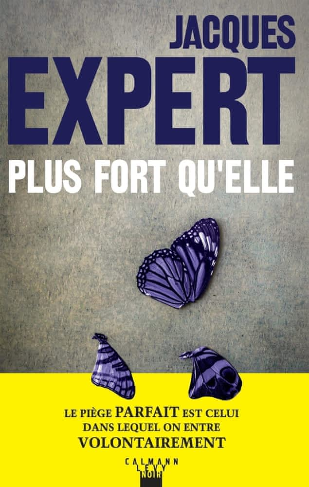 https://products-images.di-static.com/image/jacques-expert-plus-fort-qu-elle/9782702167595-475x500-2.jpg