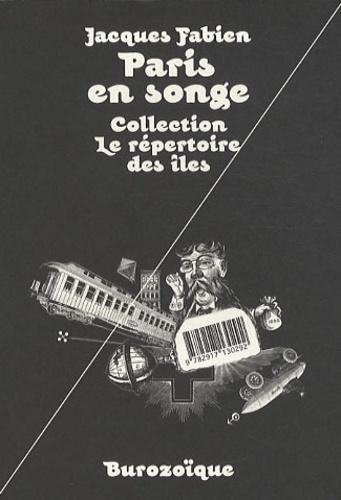 Jacques Fabien - Paris en songe.