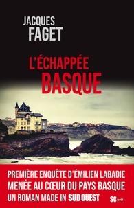 Jacques Faget - L'échappée Basque.