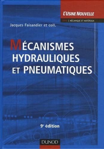 Jacques Faisandier - Mécanismes hydrauliques et pneumatiques.
