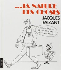 Jacques Faizant - La nature des choses.