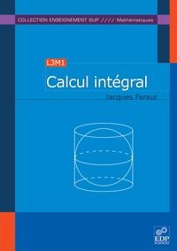 Jacques Faraut - Calcul intégral.