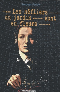 Jacques Farizy - Les néfliers du jardin sont en fleurs.