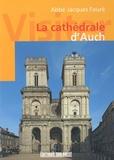 Jacques Faure - La cathédrale d'Auch.