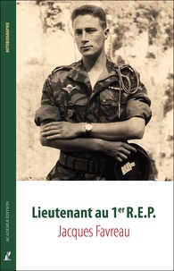 Jacques Favreau - Lieutenant au premier R.E.P.