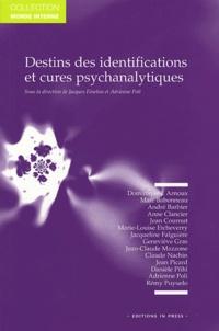 Jacques Fénelon et Adrienne Poli - Destins des identifications et cures psychanalytiques.
