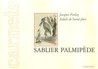 Jacques Ferlay et Sidali de Saint-Jurs - Sablier Palmipède.