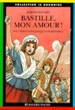 Jacques Ferrandez et Robert Boudet - Bastille, mon amour !.