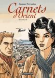 Jacques Ferrandez - Carnets d'Orient  : Second cycle - Avec un Cahier Notes de travail.